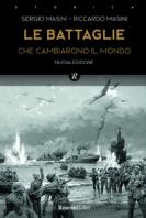Copertina de BATTAGLIE CHE CAMBIARONO IL MONDO, LE