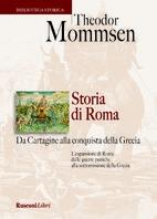 Copertina de STORIA DI ROMA DA CARTAGINE ALLA CONQUISTA DELLA GRECIA