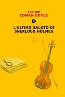ULTIMO SALUTO DI SHERLOCK HOLMES, L'