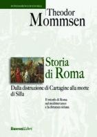 Copertina de STORIA DI ROMA: DALLA DISTRUZIONE DI CARTAGINE ALLA MORTE DI SILLA