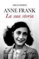 ANNE FRANK LA SUA STORIA