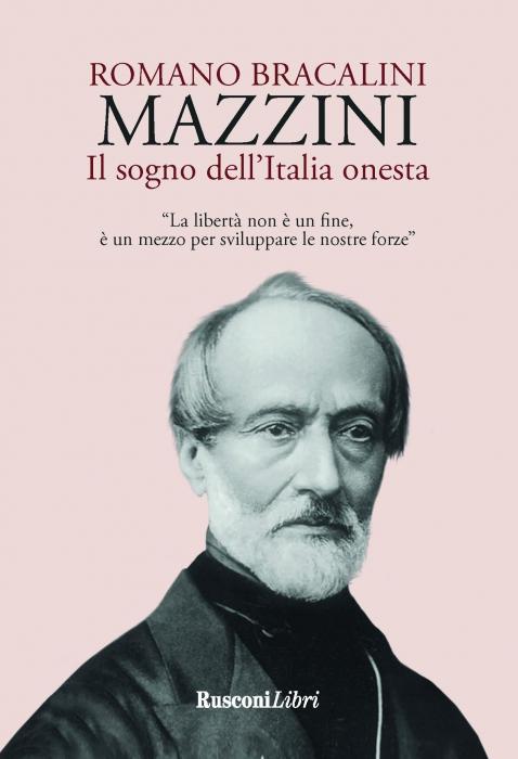 Copertina de MAZZINI. IL SOGNO DELL'ITALIA ONESTA