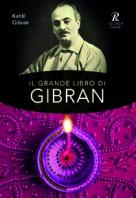 Copertina de GRANDE LIBRO DI GIBRAN, IL