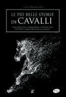 Copertina de PIÙ BELLE STORIE DI CAVALLI, LE