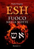 Copertina de ESH - FUOCO NELLA NOTTE