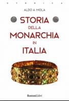 Copertina de STORIA DELLA MONARCHIA IN ITALIA