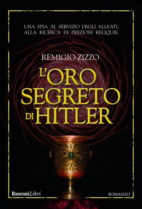 ORO SEGRETO DI HITLER,L'