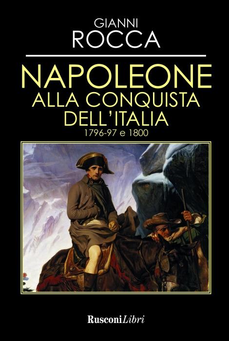 Copertina de NAPOLEONE ALLA CONQUISTA DELL'ITALIA