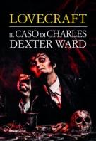 Copertina de CASO DI CHARLES DEXTER WARD, IL