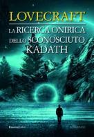 Copertina de RICERCA ONIRICA DELLO SCONOSCIUTO KADATH, LA