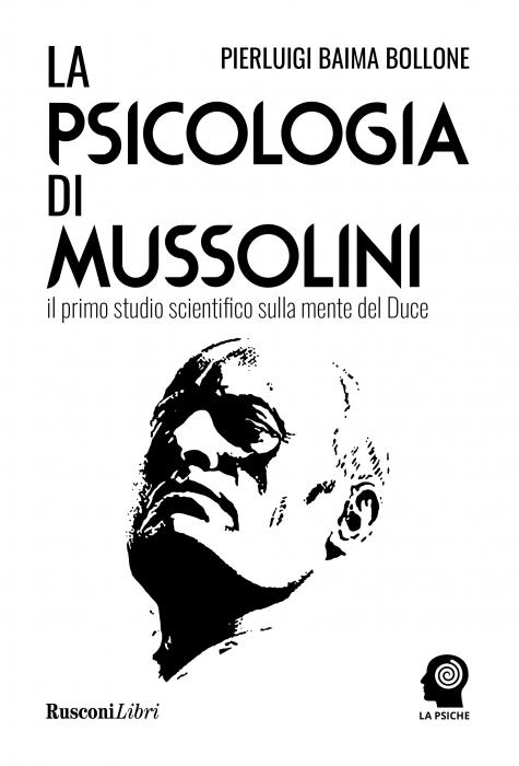 Copertina de PSICOLOGIA DI MUSSOLINI,LA