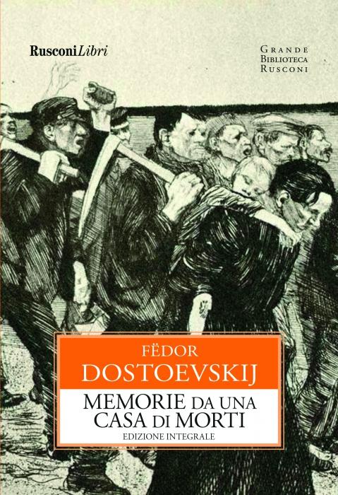 MEMORIE DA UNA CASA DI MORTI