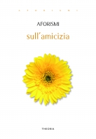 Copertina de AFORISMI SULL'AMICIZIA