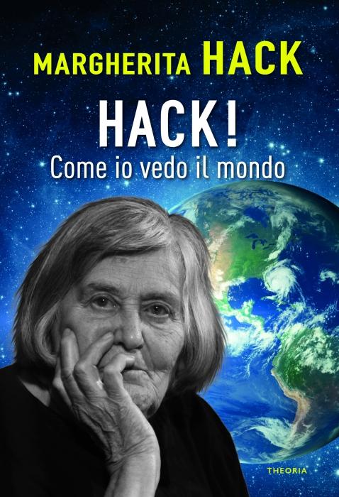 Copertina de HACK! COME IO VEDO IL MONDO
