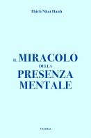 Copertina de MIRACOLO DELLA PRESENZA MENTALE, IL