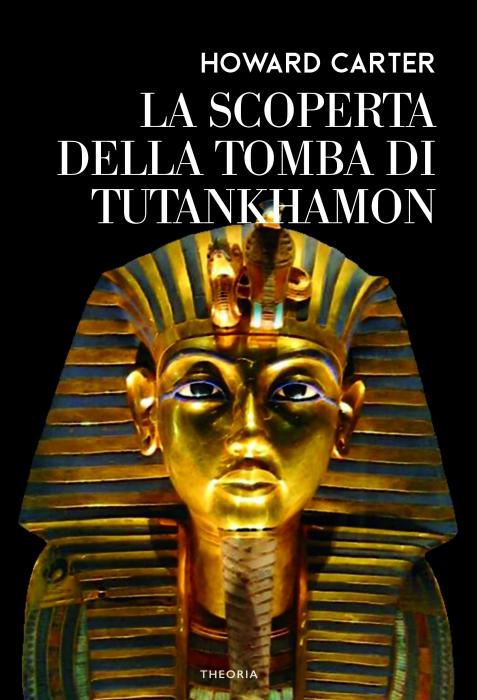 SCOPERTA DELLA TOMBA DI TUTANKHAMON
