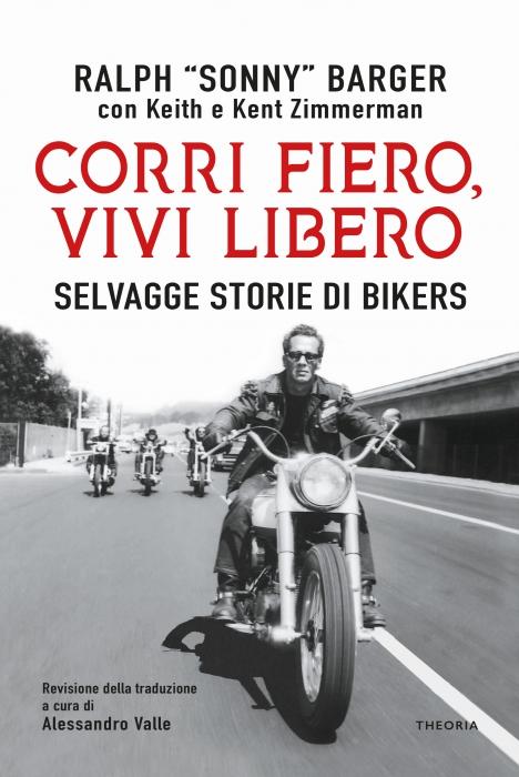 CORRI FIERO, VIVI LIBERO