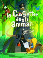 Copertina de CASETTE DEGLI ANIMALI, LE