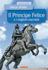 Copertina de PRINCIPE FELICE E I MIGLIORI RACCONTI, IL
