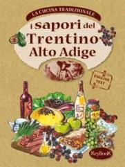 Copertina de SAPORI DEL TRENTINO ALTO ADIGE, I