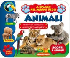 Copertina de A SPASSO NEL MONDO DEGLI ANIMALI - FINO A 2 ANNI