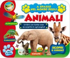 Copertina de A SPASSO NEL MONDO DEGLI ANIMALI - DAI 2 ANNI