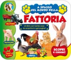Copertina de A SPASSO NEL MONDO DELLA FATTORIA -FINO A 2 ANNI