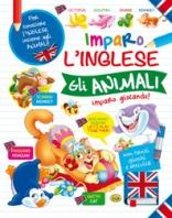 Copertina de IMPARO L'INGLESE - GLI ANIMALI