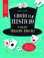 Copertina de GIOCHI DI PRESTIGIO E FACILI TRUCCHI MAGICI