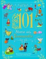 Copertina de 101 STORIE DELLA BUONANOTTE