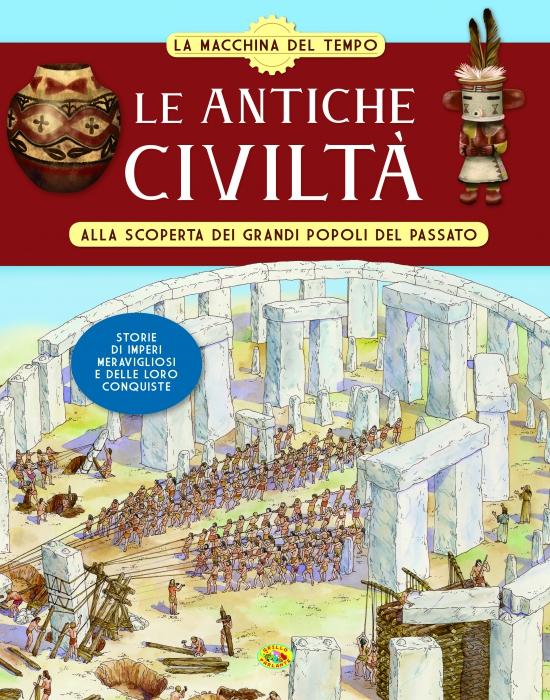 ANTICHE CIVILTÀ, LE