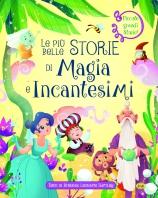 Copertina de PIÙ BELLE STORIE DI MAGIA E INCANTESIMI, LE