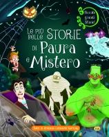 PIÙ BELLE STORIE DI PAURA E MISTERO, LE