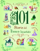 Copertina de 101 STORIE DEL BOSCO INCANTATO