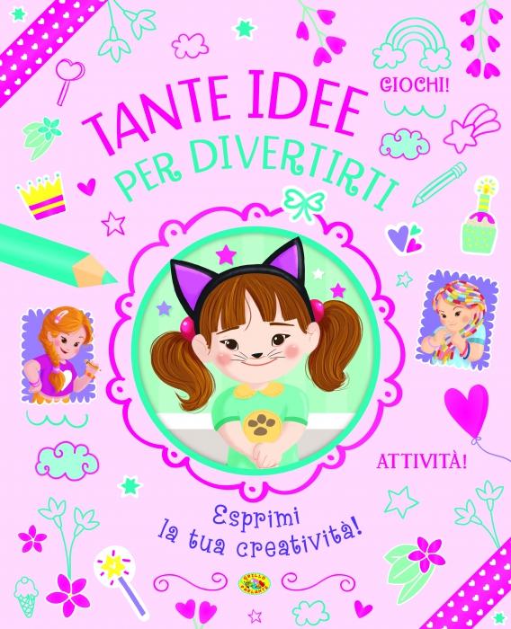 Copertina de TANTE IDEE PER DIVERTIRTI