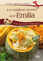 Copertina de MIGLIORI RICETTE DELL'EMILIA, LE