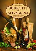 Copertina de 500 RICETTE DI SELVAGGINA
