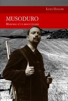 Copertina de MUSODURO MEMORIE D'UN BRACCONIERE