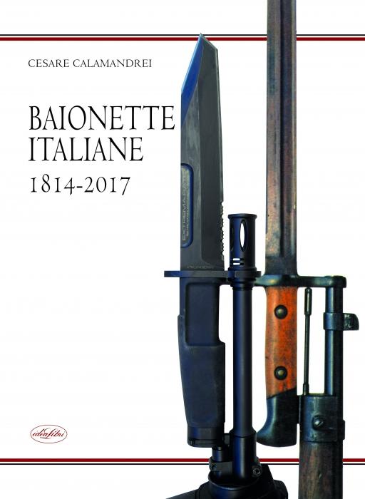 Copertina de BAIONETTE ITALIANE 1814-2017