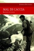 Copertina de MAL DI CACCIA