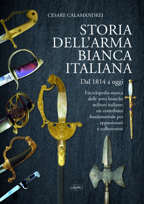 STORIA DELL'ARMA BIANCA ITALIANA
