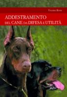 Copertina de ADDESTRAMENTO DEL CANE DA DIFESA E UTILITÀ