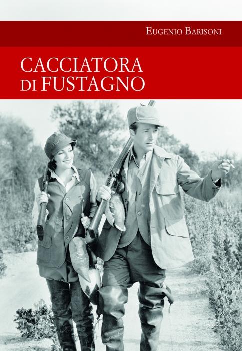 Copertina de CACCIATORA DI FUSTAGNO