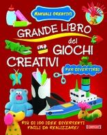 Copertina de .GRANDE LIBRO DEI GIOCHI CREATIVI