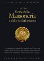 Copertina de STORIA DELLA MASSONERIA E DELLE SOCIETA'SEGRETE