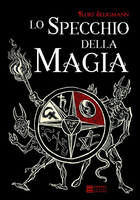 Copertina de SPECCHIO DELLA MAGIA, LO