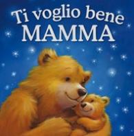 Copertina de TI VOGLIO BENE MAMMA