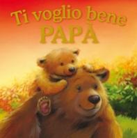 Copertina de TI VOGLIO BENE PAPÀ
