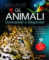 Copertina de ANIMALI DOMANDE E RISPOSTE, GLI