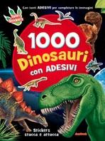 Copertina de 1000 DINOSAURI CON ADESIVI